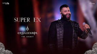 Gusttavo Lima - Super Ex (O Embaixador The Legacy)