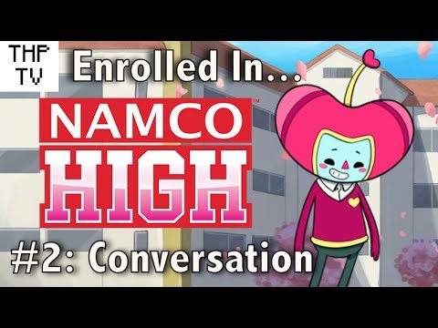 Enrolled In Namco High #2 - Conversation