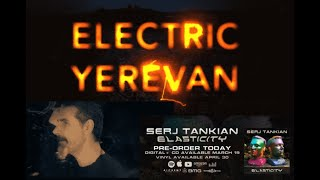 "Serj Tankian (System of a Down) teases new song ""Electric Yerevan"" off Elasticity EP"