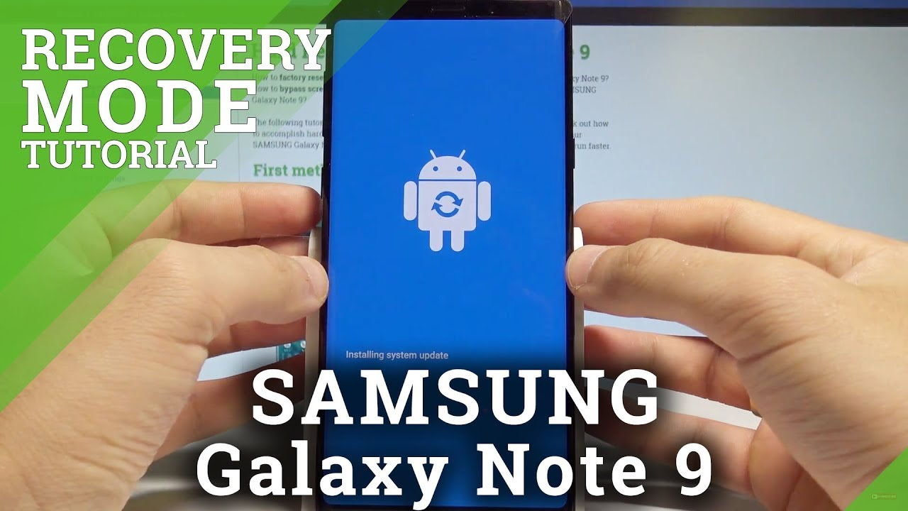 How to Enter Recovery Mode on SAMSUNG Galaxy Note 9 - Android Recovery  System