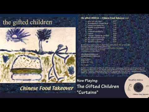 The Gifted Children - Chinese Food Takeover - 2001