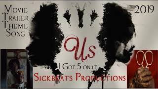 Us -Trailer Song. (2019) Official Instrumental w/hook. LUNIZ - I Got 5 On It.