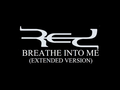 RED - Breathe Into Me (Extended Version) | SOLDIER ORROCK