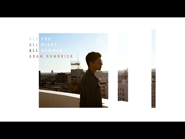 """""""All You, All Night, All Summer"""" (Audio)"""