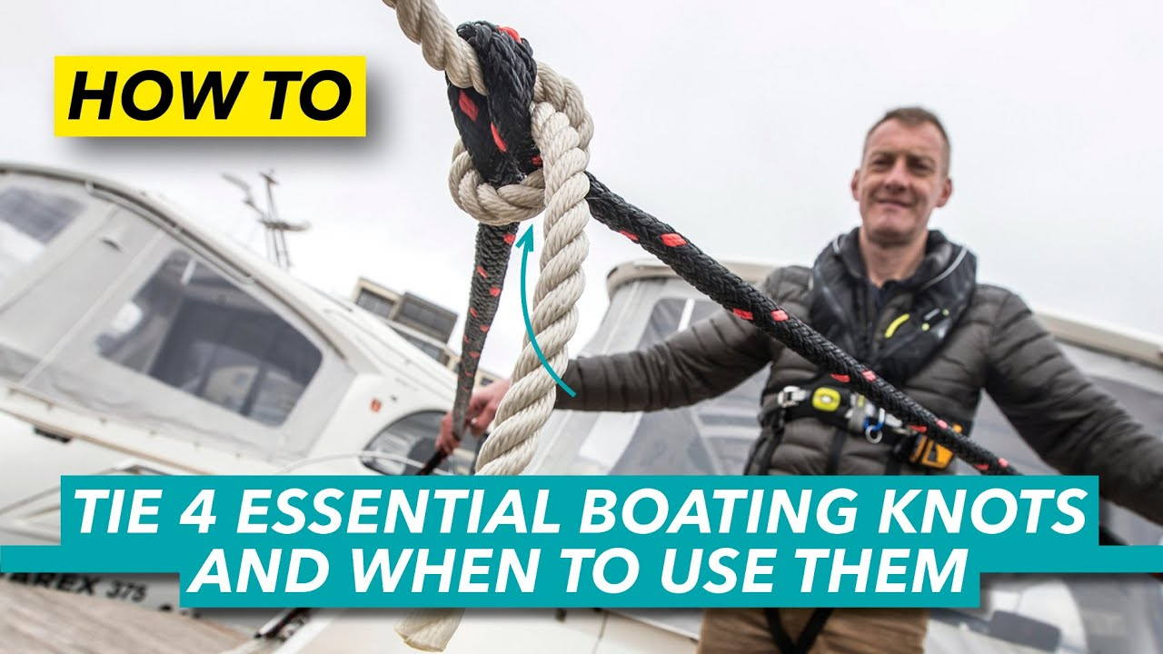 How to tie 4 essential boating knots and when to use them | Motor Boat & Yachting