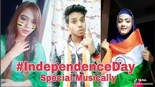 Independence Day Special Musically Videos || 15 August 2018 Special || Musically Compilation