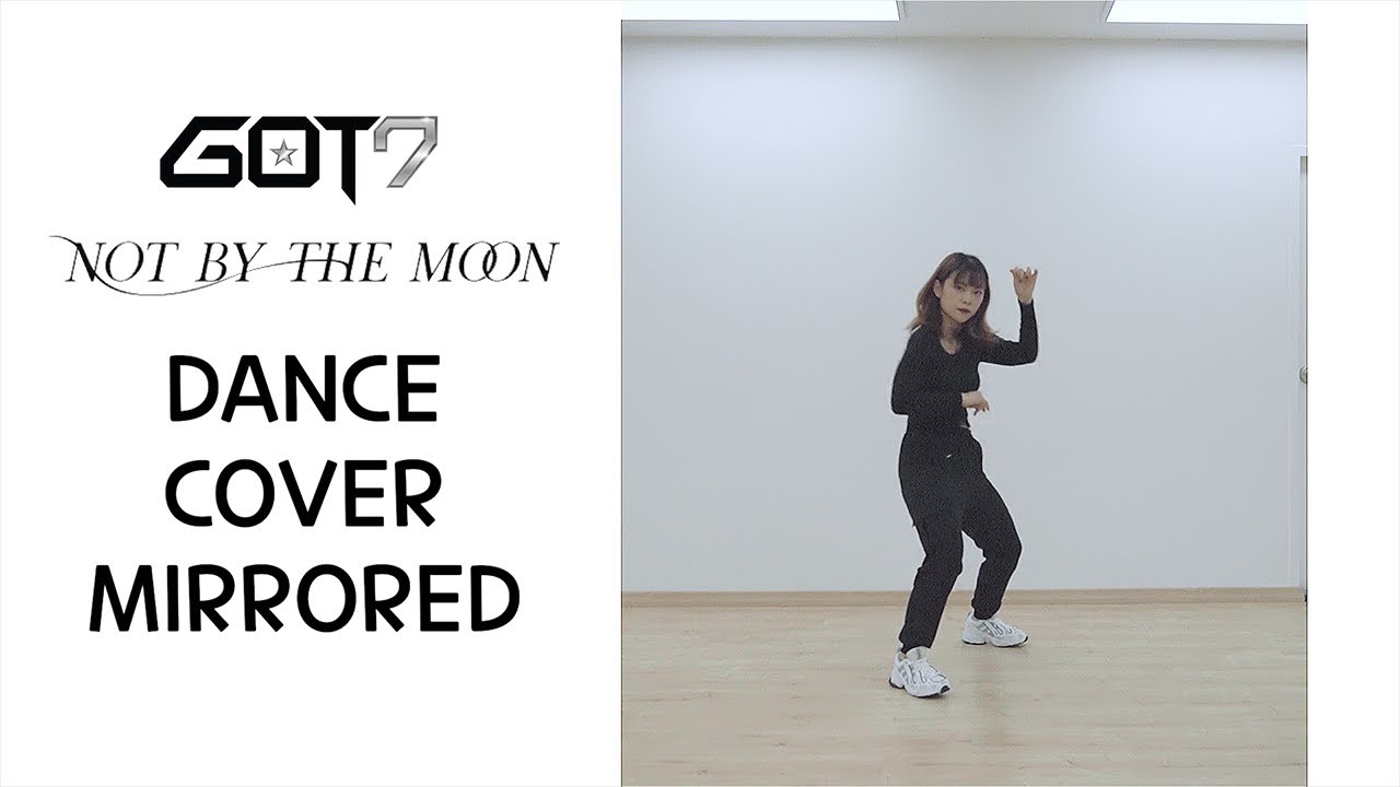[DANCE COVER] GOT7 (갓세븐) NOT BY THE MOON | Mirrored 거울모드 | KPOP IN PUBLIC | EVADANCE (에바댄스)