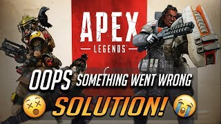 """Fix Apex Legends """"OOPS, Something went wrong, please try again later"""" (105)(104)"""
