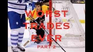 WORST HOCKEY TRADES OF ALL TIME [Part 2]
