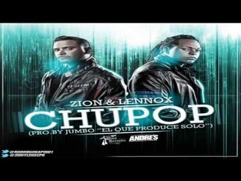 chupop - zion y lennox (original) (La Formula)  (By Jumbo El Que Produce Solo)