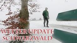 Wetter Update Schwarzwald