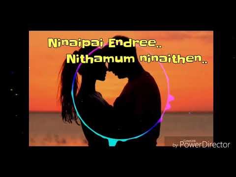 Whatsapp love status - ninaithathu yaro