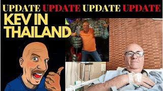 UPDATE ON KEV IN THAILAND JULY