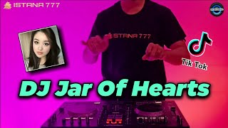 DJ Jar Of Heart TikTok Slow - And Who Do You Think You Are Remix Terbaru Full Bass 2021