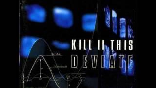Kill II This - This World