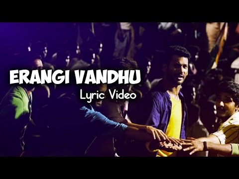 Erangi Vandhu Lyric Video  Kathakali  Vishal, Hiphop Tamizha