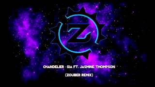 Chandelier Sia Ft Jasmine Thompson Zouber Remix