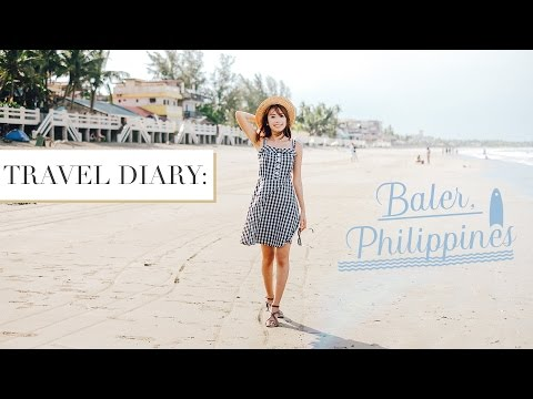 TRAVEL DIARY: BALER, AURORA | Philippine Beaches | Sophie Ramos