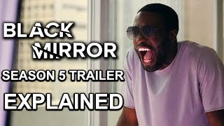Download Black Mirror Season 5 Trailer EXPLAINED and REACTION Mp3 and Videos