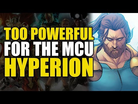 Too Powerful For Marvel Movies: Hyperion