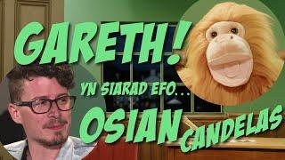 Gareth! ac Osian Candelas