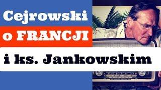 Cejrowski o Francji i ks. Jankowskim 2018/12/11 Radiowy Przegląd Prasy odc. 976