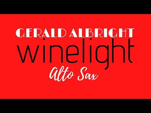 SOLO GERALD ALBRIGHT WINELIGHT