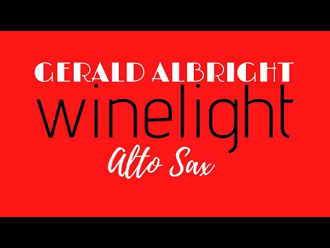 SOLO GERALD ALBRIGHT WINELIGHT