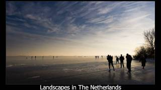 Landscapes in The Netherlands