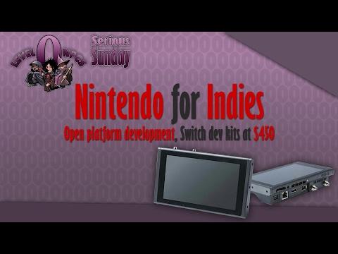 serious-sunday:-nintendo-for-indies---open-platform-development,-switch-dev-kits-at-$450