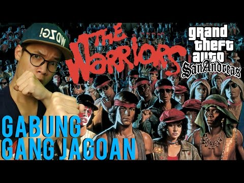 THE WARRIORS!! – GRAND THEFT AUTO EXTREME INDONESIA (DYOM #4)