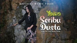 Yelse - Seribu Dusta (Official Music Video)