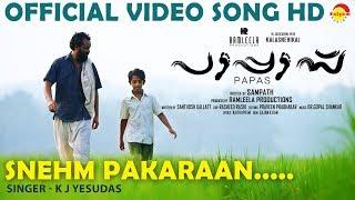 Sneham Pakaran Official Song HD   Film PAPAS   K J Yesudas