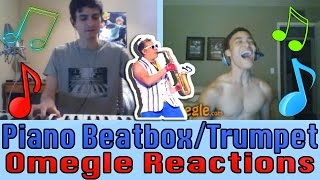 Epic Sax Guy TROLLING! - Piano Beatbox Omegle Reactions + Trumpet