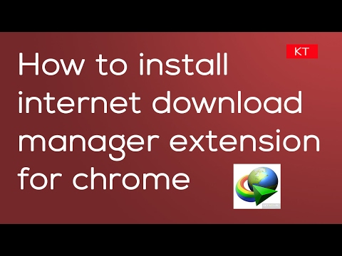 How To Download And Install Idm Extension Free For Chrome