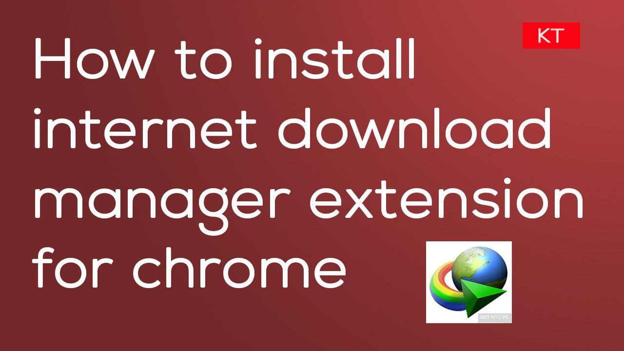 idm integration for chrome free download
