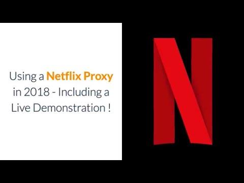Netflix Proxy 2018  Current Situation US Netflix