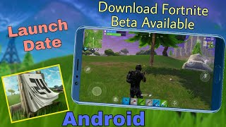 Download Fortnite on Android   Android Beta Available