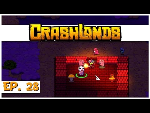 Crashlands - Ep. 28 - Redeeming Bubbles! - Let's Play Crashlands Gameplay