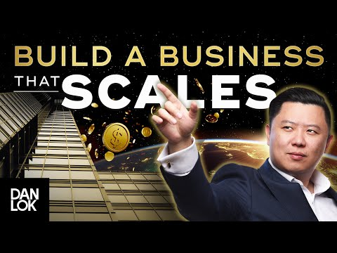 How To Build A Business That Scales