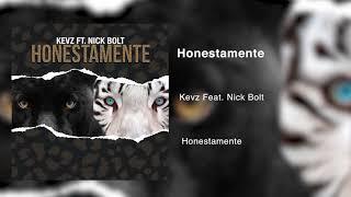 Kevz ft. Nick Bolt - Honestamente (Audio)