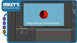 Sequence Overshoot: After Effects Quick Tip
