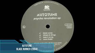 Autotune - Blade Runner [2004]