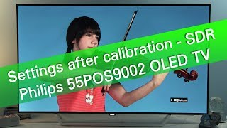 Philips 55POS9002 4K UHD OLED TV - SDR picture settings and tips
