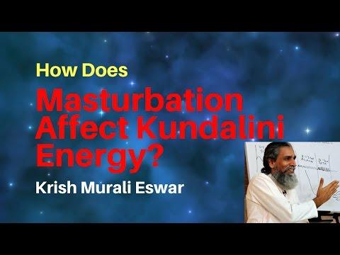 How Does Masturbation Affect Kundalini Energy?