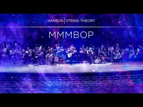 HANSON - STRING THEORY - MMMBop (Full Song)