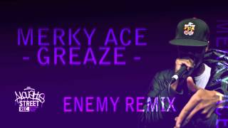 Merky Ace - Greaze (ENEMY Remix) FREE Download