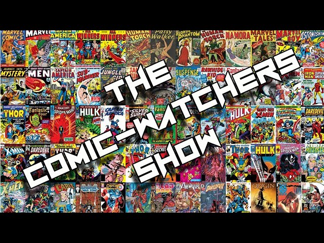 Comic Watchers Show Ep104: Special Guest Feature Greg Anderson Elysee