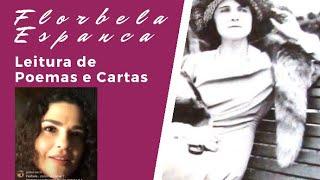 FLORBELA ESPANCA  - Leitura de Poemas e Cartas