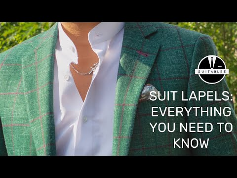 Suit Lapels: Everything You Need to Know. Peak Lapels, Notch Lapels, Shawl Lapels.